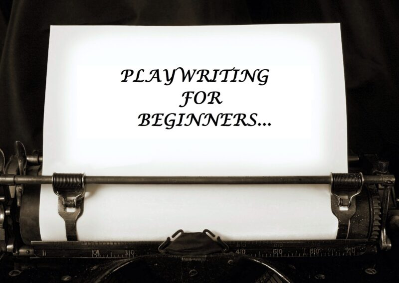 Playwriting For Beginners (online)